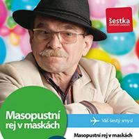 Masopustní rej v maskách s Jaroslavem Uhlířem v OC Šestka