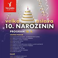 oslava 10 narozenin Oslava 10. narozenin OC Varyáda | AkcniCeny.cz oslava 10 narozenin