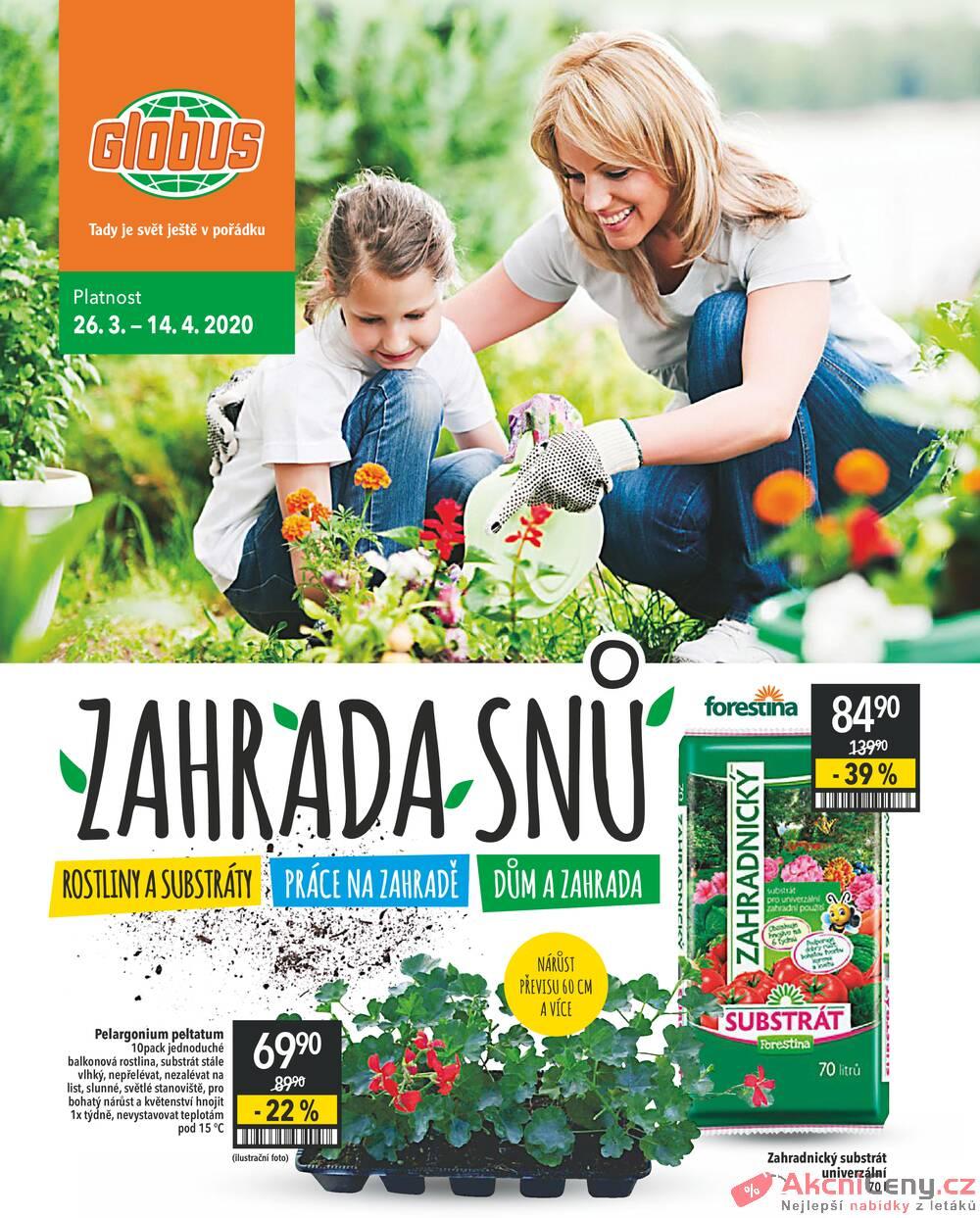 Leták Globus - Globus Zahrada všechny pobočky 26.3. - 14.4. - strana 1